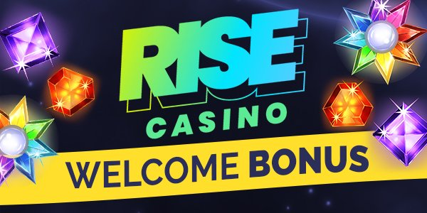 Rise Casino Welcome Bonus