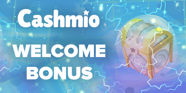 Cashmio Casino Welcome Bonus