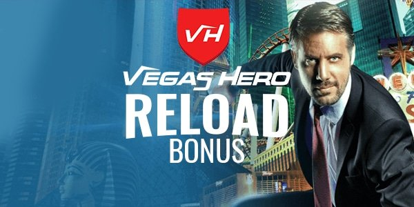 Vegas Hero Reload Bonus