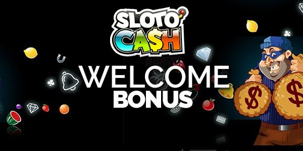 Sloto Cash welcome bonus