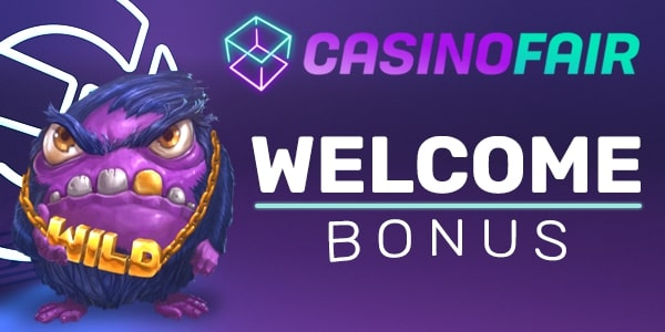 CasinoFair Welcome Bonus