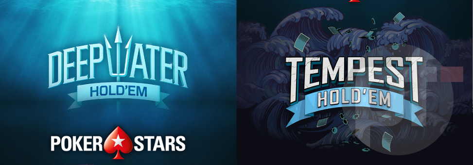 PokerStars Brings Deep Water Hold'em and Tempest Hold'em