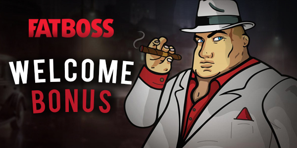 FatBoss Casino Welcome Bonus
