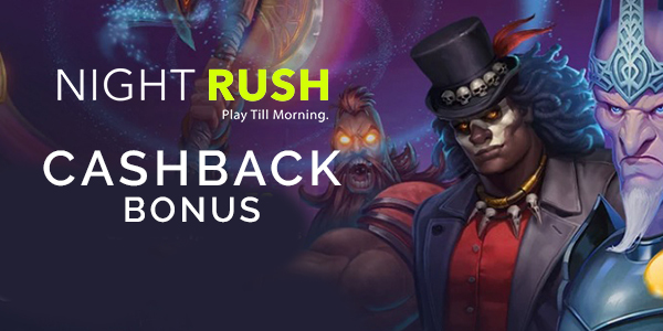 NightRush Casino Cashback bonus
