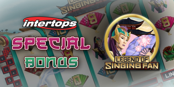 Intertops Casino Legend of Singing Fan Special Bonus