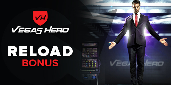 Vegas Hero Reload Bonus 2