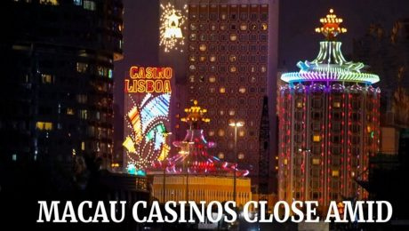 Macau world focus of betting shuts its gambling clubs for about fourteen days in a condition of the coronavirus
