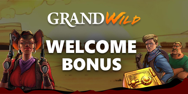 GrandWild Casino Welcome Bonus
