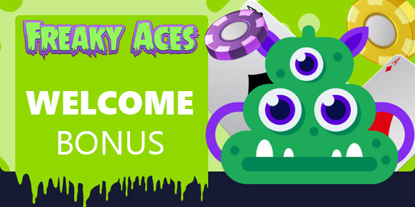 Freaky Aces Casino Welcome Bonus